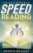 Triple Double Speed Reading, Dennis Brooks