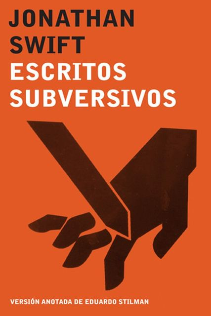 Escritos subversivos, Jonathan Swift
