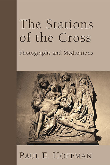The Stations of the Cross, Paul Hoffman