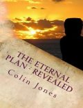 The Eternal Plan – Revealed, Owen Jones, Colin Jones