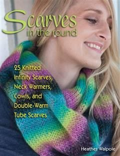 Scarves in the Round, Heather Walpole