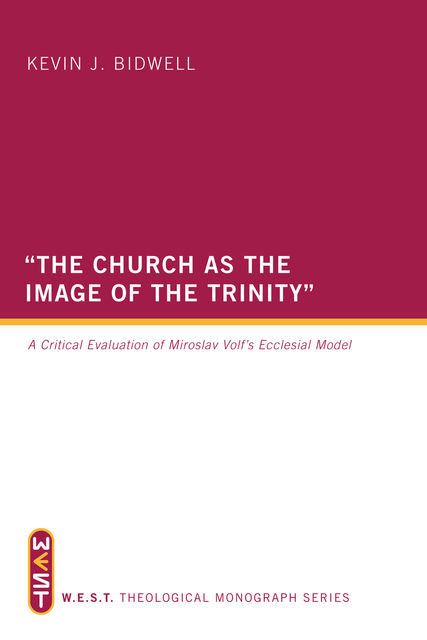 "The Church as the Image of the Trinity"", Kevin J. Bidwell"