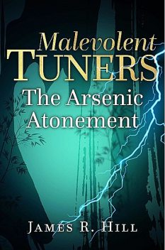Malevolent Tuners, James Hill