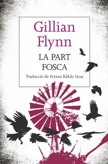 La part fosca, Gillian Flynn