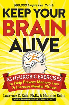 Keep Your Brain Alive, Manning Rubin, Lawrence Katz