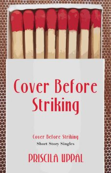 Cover Before Striking, Priscila Uppal