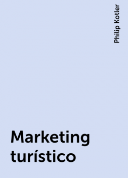 Marketing turístico, Philip Kotler
