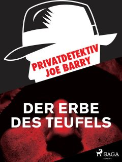 Privatdetektiv Joe Barry – Das Erbe des Teufels, Joe Barry