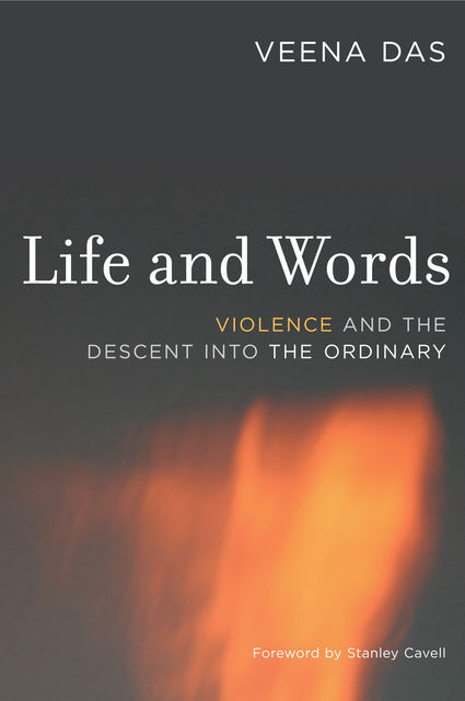 Life and Words, Veena Das