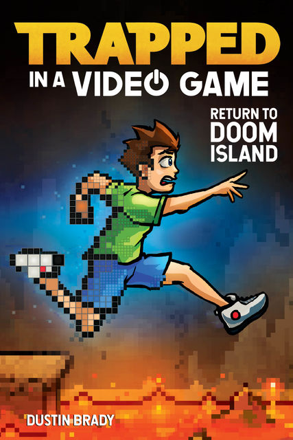 Trapped in a Video Game (Book 4), Dustin Brady