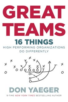 Great Teams, Don Yaeger