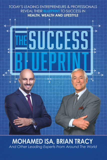 The Success Blueprint, Brian Tracy, Mohamed Isa