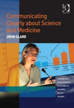 Communicating Clearly about Science and Medicine, John Clare