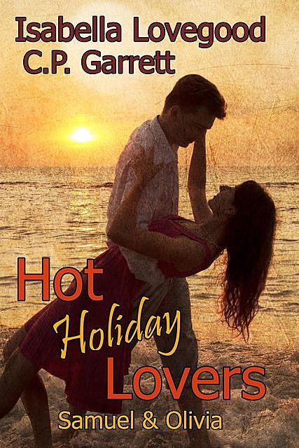 Hot Holiday Lovers, Isabella Lovegood, C.P. Garrett