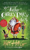 Father Christmas and Me, Matt Haig