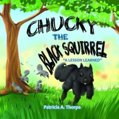 Chucky the Black Squirrel, Patricia A. Thorpe