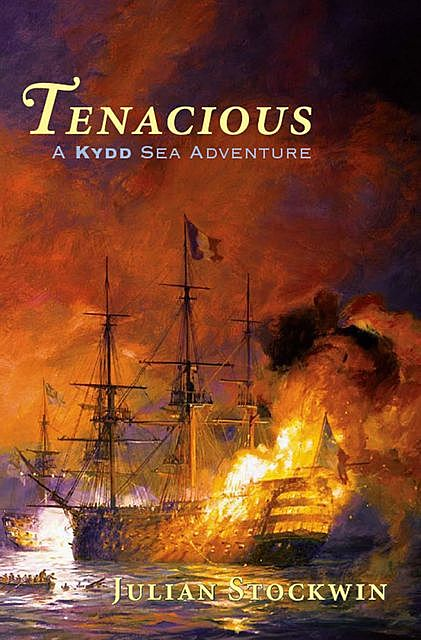 Tenacious, Julian Stockwin