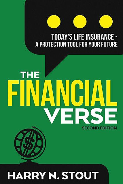 The FinancialVerse – Today's Life Insurance, Harry Stout