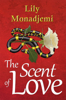 The Scent of Love, Lily Monadjemi