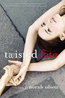 Twisted Fate, Norah Olson