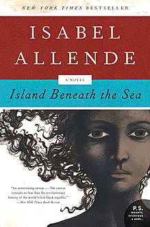 Island Beneath the Sea, Isabel Allende