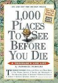 1,000 Places to See Before You Die, Patricia Schultz