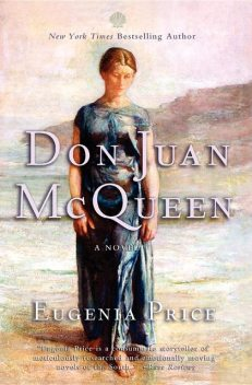 Don Juan McQueen, Eugenia Price