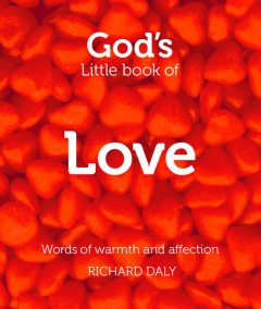 God's Little Book of Love, Richard Daly