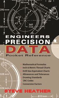 Engineers Precision Data Pocket Reference, Steve Heather