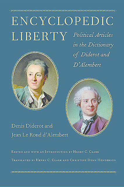 Encyclopedic Liberty, Denis Diderot, Jean Le Rond d'Alembert