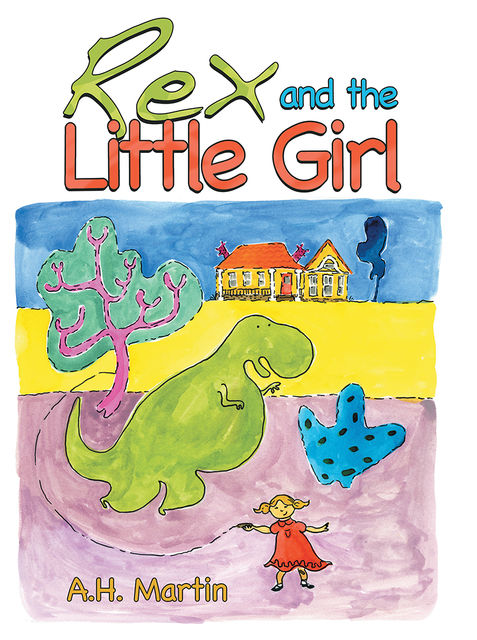 Rex and the Little Girl, A.H.Martin