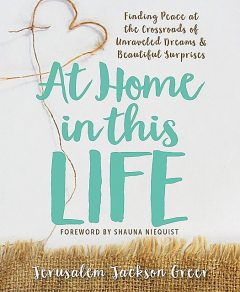 At Home in this Life, Jerusalem Jackson Greer