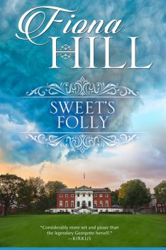 Sweet's Folly, Fiona Hill