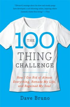The 100 Thing Challenge, Dave Bruno