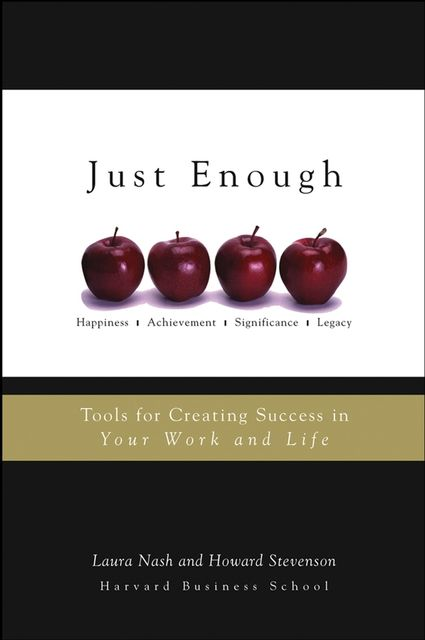 Just Enough, Howard Stevenson, Laura Nash