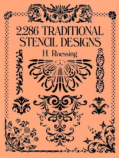2,286 Traditional Stencil Designs, H.Roessing