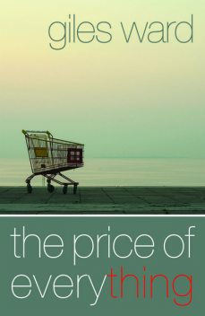 The Price of Everything, Giles Ward