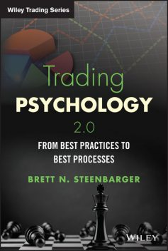 Trading Psychology 2.0, Brett N.Steenbarger