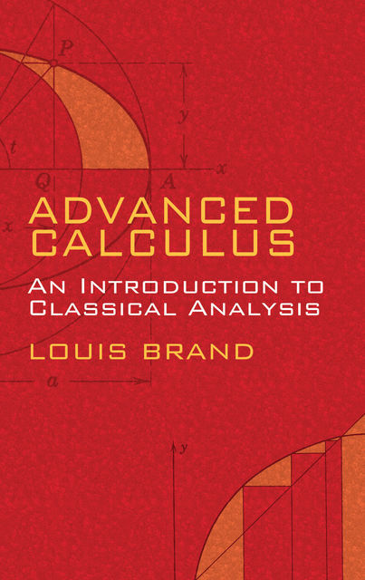 Advanced Calculus, Louis Brand
