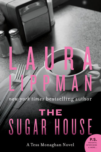 The Sugar House, Laura Lippman