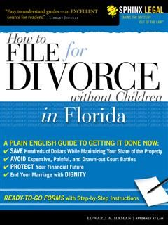 How to File for Divorce in Florida without Children, Edward A Haman
