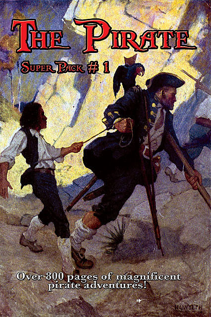 The Pirate Super Pack # 1, Howard Pyle