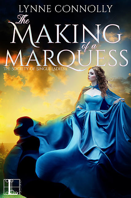 The Making of a Marquess, Lynne Connolly