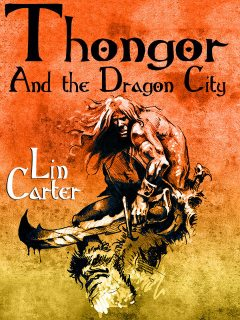 Thongor and the Dragon City, Lin Carter