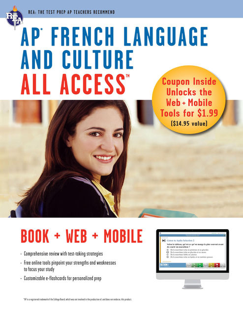 AP French Language & Culture All Access w/Audio, Editors of REA, Adina C.Alexandru, Eileen M.Angelini, Erica Stofanak, Geraldine O'Neill, Julie Huntington