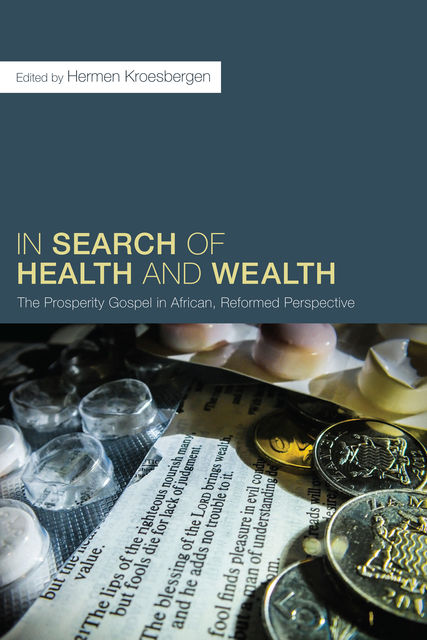 In Search of Health and Wealth, Hermen Kroesbergen