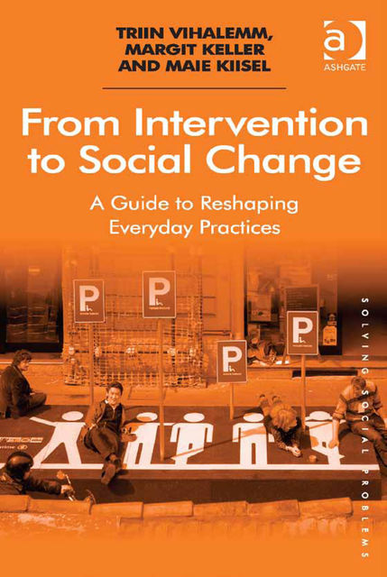 From Intervention to Social Change, Maie Kiisel, Margit Keller, Triin Vihalemm