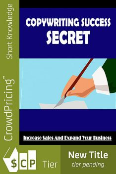 Copywriting Success Secret, John Hawkins