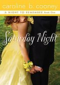 Saturday Night, Caroline B. Cooney