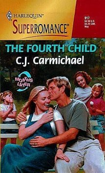The Fourth Child: 9 Months Later, Carmichael, C.J.